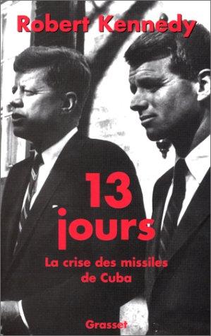 9782246623113: 13 jours : la crise des missiles de Cuba