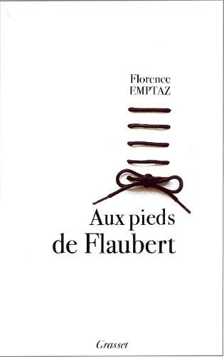 9782246626213: Aux pieds de Flaubert
