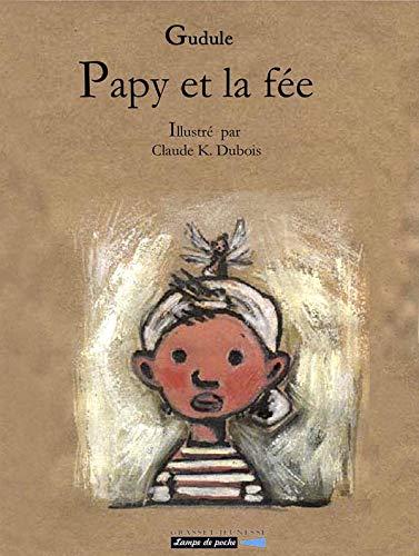9782246628217: Papy et la fée (Lampe de poche)