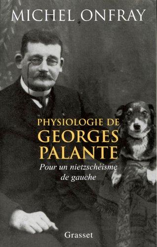 9782246629511: Physiologie de Georges Palante : Pour un nietzschéisme de gauche