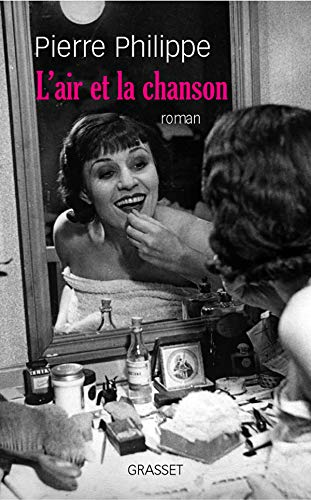 L'Air et la Chanson roman: Philippe, Pierre