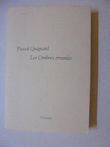 Dernier royaume. 1, Les ombres errantes - Pascal Quignard