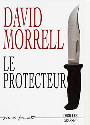 Le protecteur: Morrell, David