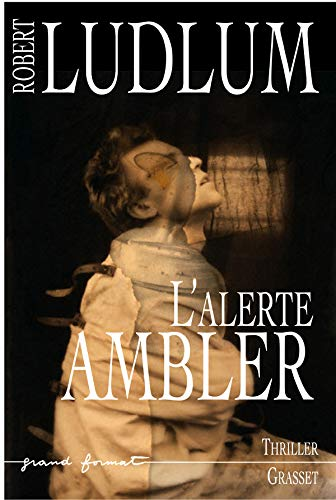 9782246656319: L'alerte Ambler (Grand Forrmat)