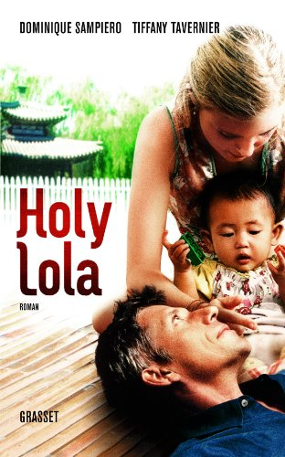 9782246656913: Holy Lola (French Edition)