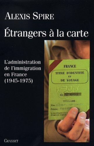 9782246658016: Etrangers à la carte (essai français) (French Edition)