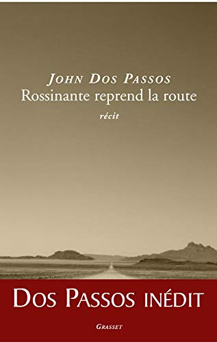 Rossinante reprend la route (French Edition) (2246658810) by Marie-France Girod John Dos Passos