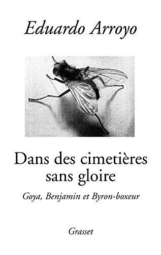 Dans des cimetières sans gloire (French Edition) (2246658918) by Eduardo Arroyo