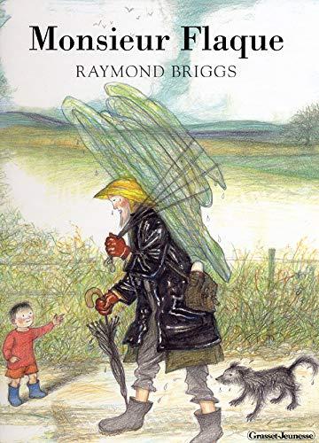 MONSIEUR FLAQUE: BRIGGS RAYMOND