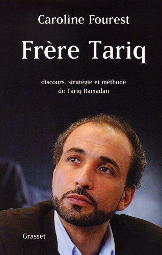 9782246667919: Frère Tariq : Discours, stratégie et méthode de Tariq Ramadan
