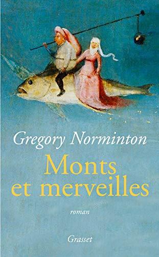 MONTS ET MERVEILLES: NORMINTON GREGORY
