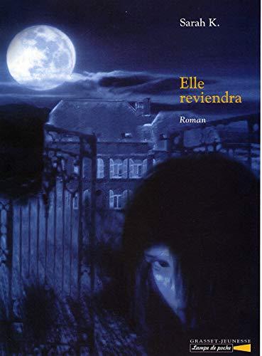 Elle reviendra (French Edition): Sarah K