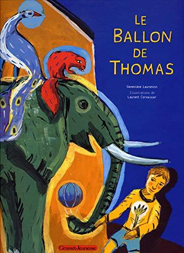 BALLON DE THOMAS (LE): LAURENCIN GENEVIÈVE