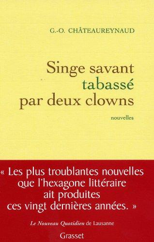 9782246682813: Singe savant tabassé par deux clowns