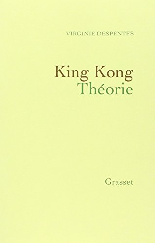 9782246686118: King Kong Théorie (French Edition)