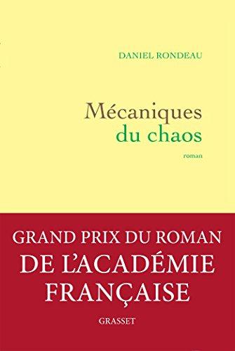 9782246688310: Mécaniques du chaos (Grand Prix de l'Académie Française 2017)