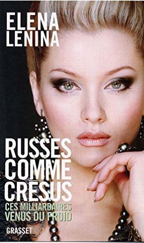 9782246688815: Russes comme Crésus (French Edition)