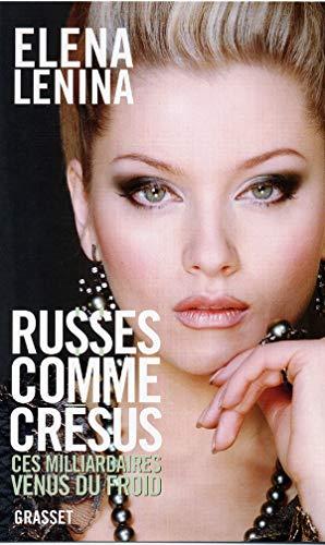 9782246688815: Russes comme Cr�sus : Ces milliardaires venus du froid...