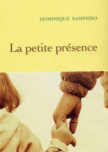 9782246691112: La Petite présence