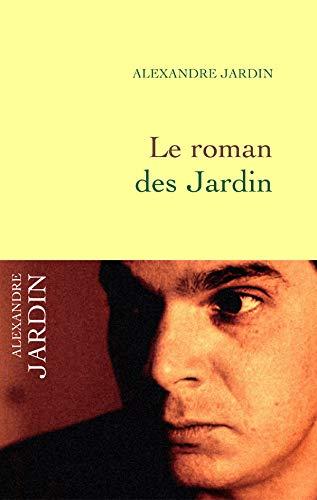 ROMAN DES JARDIN (LE): JARDIN ALEXANDRE