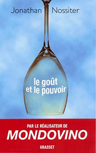 9782246694410: Le goût et le pouvoir (French Edition)