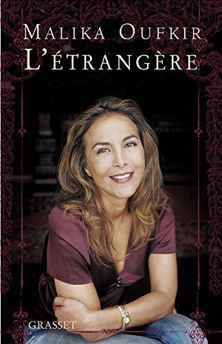 L'étrangère (French Edition) (2246709016) by Malika Oufkir