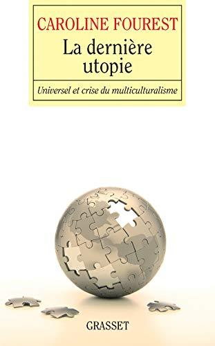 9782246709718: La dernière utopie (French Edition)