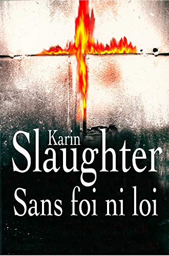 9782246711919: Sans foi ni loi (French Edition)