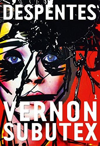 9782246713517: Vernon Subutex, 1: roman