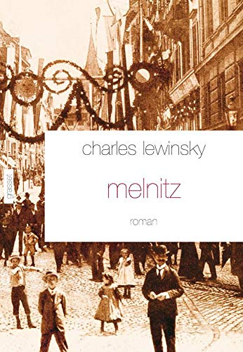 Melnitz (French Edition): Charles Lewinsky