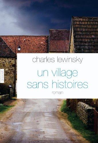 Un village sans histoires (French Edition): Charles Lewinsky