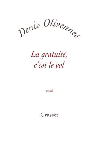 9782246718918: La gratuité, c'est le vol (French Edition)