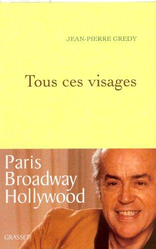 Tous ces visages: Jean-Pierre Grédy