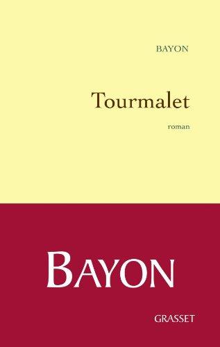 9782246725718: Tourmalet