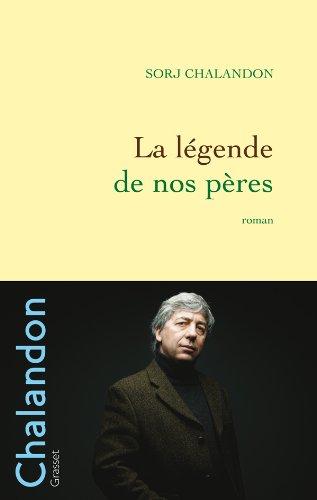 9782246726210: La légende de nos pères (French Edition)