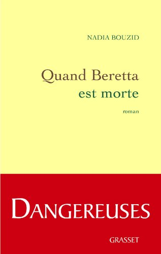 9782246728610: Quand Beretta est morte