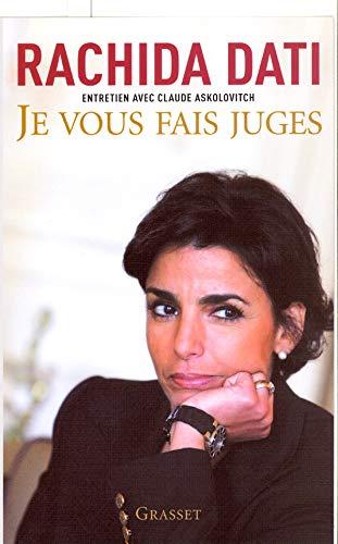 9782246734017: Je vous fais juge (French Edition)