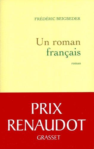 9782246734116: Un roman français - Prix Renaudot 2009
