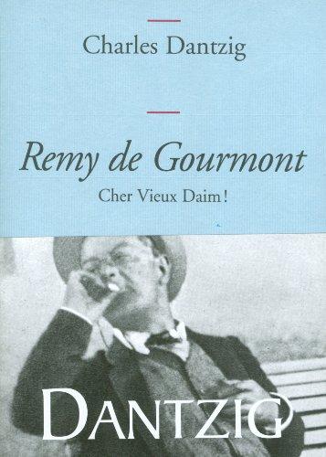 9782246734918: Remy de Gourmont : Cher Vieux Daim !