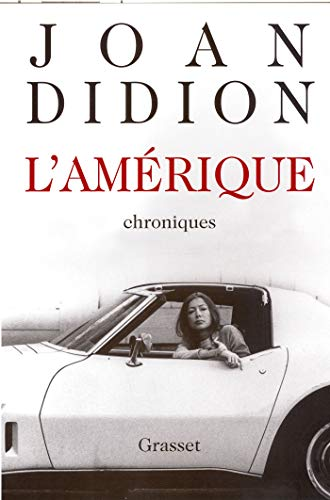 L'Amérique, 1965-1990 : Chroniques Didion, Joan and