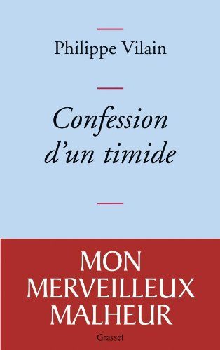 9782246741015: Confession d'un timide (French Edition)