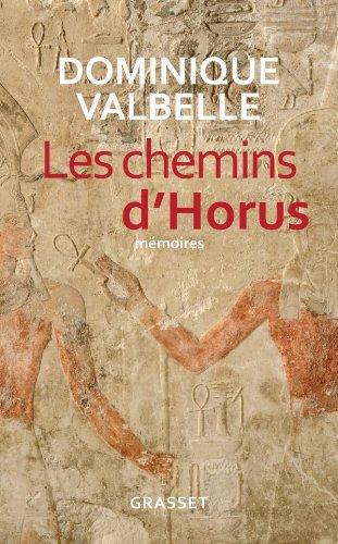 9782246742517: Les chemins d'Horus (Documents Français)