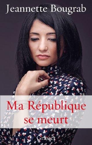 9782246755517: Ma République se meurt (Essais Français)