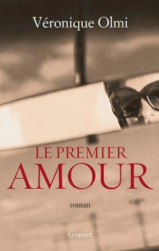 9782246755616: Le Premier Amour (French Edition)