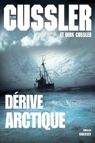 DÃ rive arctique (French Edition): Cussler, Clive