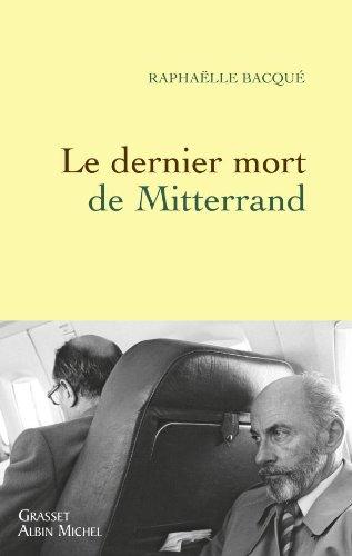 9782246759010: Le Dernier Mort De Mitterrand Fl (French Edition)