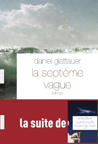 9782246765813: La septième vague