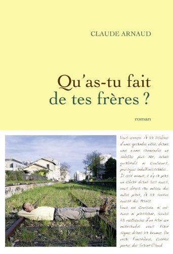 Qu'as-tu fait de tes frères ? (9782246771111) by Claude Arnaud