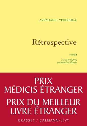 RÉTROSPECTIVE PRIX MEDICIS ETRANGER 2012: YEHOSHUA A.B