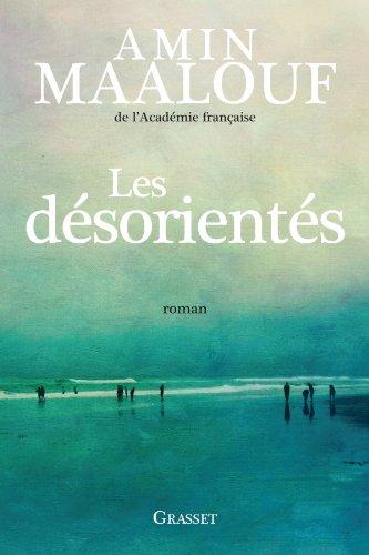 9782246772712: Les désorientés: roman (Littérature Française)